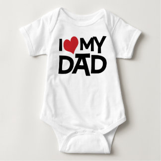 I Love My Dad Father's Day Infant Tee Shirts