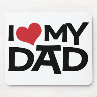 I Love My Dad Father's Day Mousepad