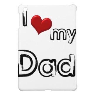 i love my dad iPad mini covers
