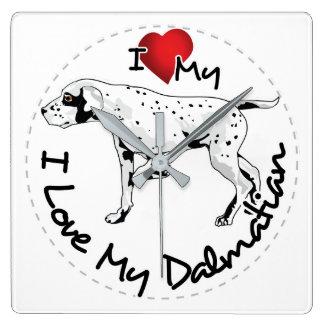 I Love My Dalmatian Dog Square Wall Clock