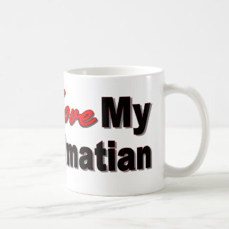 I Love My Dalmatian Mug
