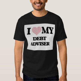 I love my Debt Adviser (Heart Made from Words) Tshirt