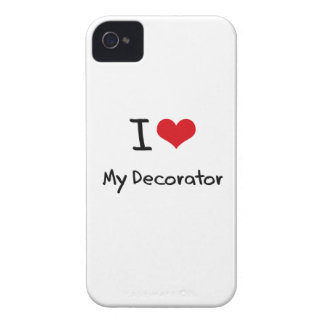 I Love My Decorator iPhone 4 Cases