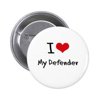 I Love My Defender Pin