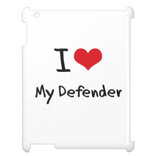 I Love My Defender iPad Case