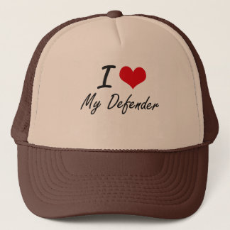 I Love My Defender Trucker Hat