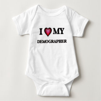 I love my Demographer Baby Bodysuit