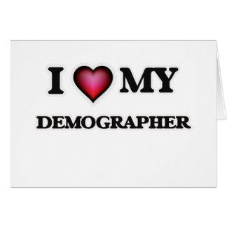 I love my Demographer Card