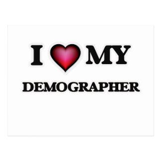 I love my Demographer Postcard