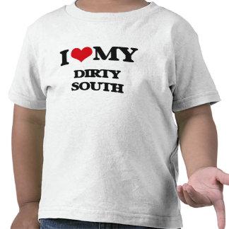 I Love My DIRTY SOUTH Tee Shirt