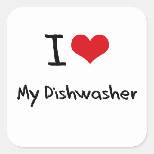 I Love My Dishwasher Square Stickers
