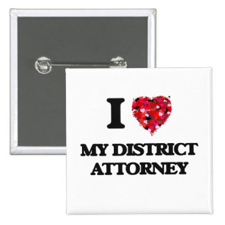 I Love My District Attorney 15 Cm Square Badge