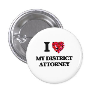 I Love My District Attorney 3 Cm Round Badge