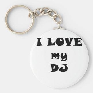 I Love my DJ Key Ring