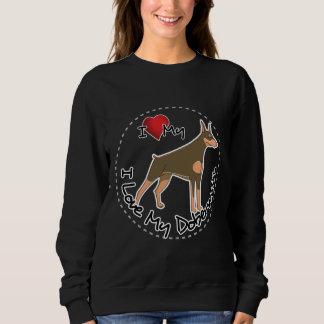 I Love My Doberman Dog Sweatshirt