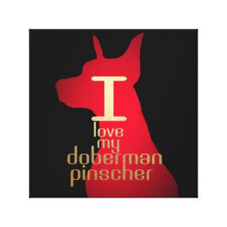 I LOVE MY DOBERMAN PINSCHER CANVAS PRINT
