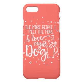 I Love My Dog iPhone 7 Case - Coral