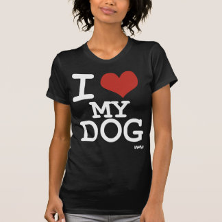 I love my dog tees