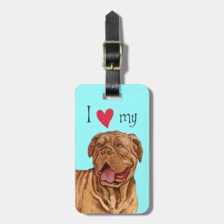 I Love my Dogue de Bordeaux Travel Bag Tag