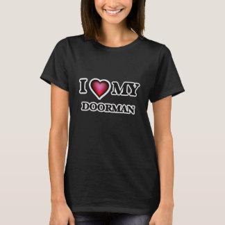 I love my Doorman T-Shirt