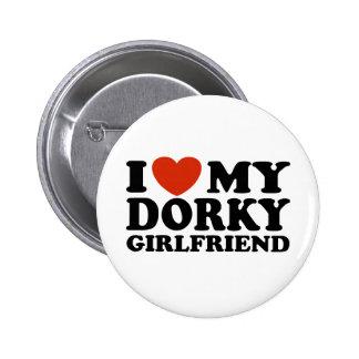 I Love My Dorky Girlfriend 6 Cm Round Badge