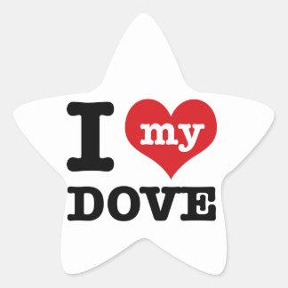 I Love my dove Star Sticker