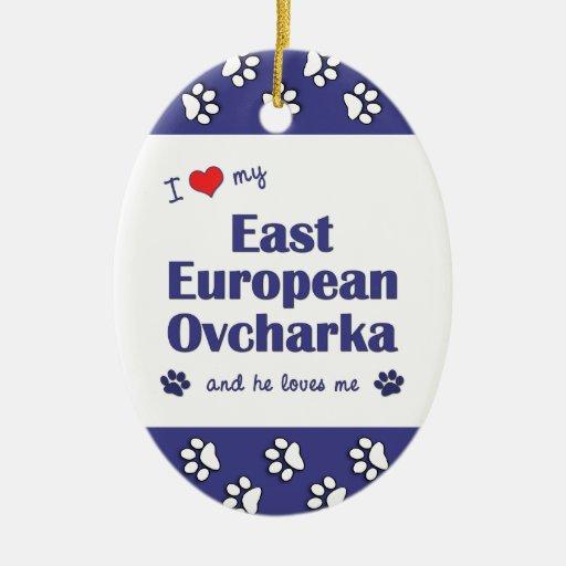 I Love My East European Ovcharka (Male Dog) Ornament