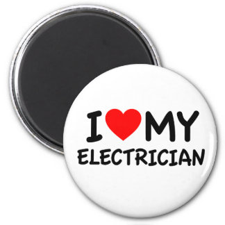 I love my electrician magnet