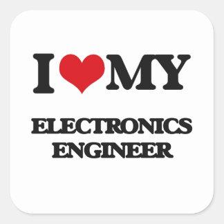 I love my Electronics Engineer Square Sticker