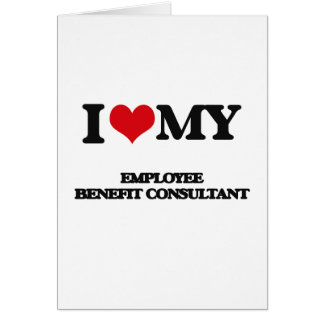 I love my Employee Benefit Consultant Card
