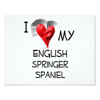 "I Love My English Springer Spaniel 4.25"" X 5.5"" Invitation Card"