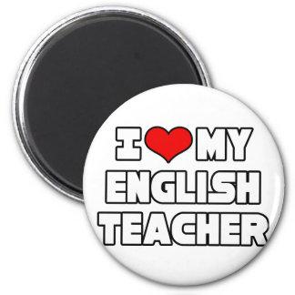 I Love My English Teacher Fridge Magnet