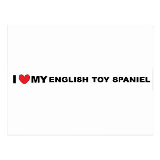 i love my english toy spaniel postcard