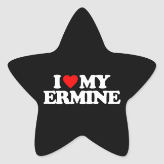I LOVE MY ERMINE STAR STICKER