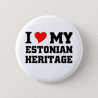 I love my Estonian Heritage 6 Cm Round Badge