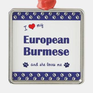 I Love My European Burmese (Female Cat) Christmas Tree Ornaments