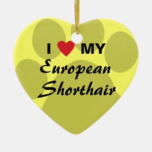 I Love My European Shorthair Pawprint Design Ornaments
