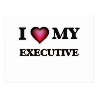 I love my Executive Postcard
