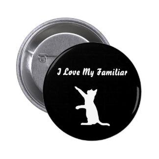 I Love My Familiar 6 Cm Round Badge