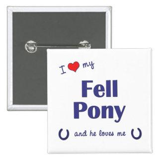 I Love My Fell Pony Male Pony Pinback Button