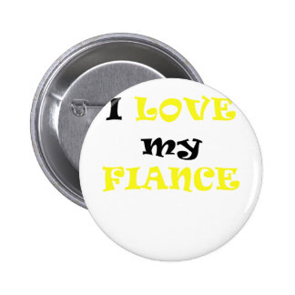 I Love my Fiance Pin
