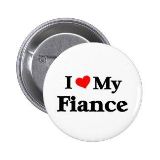 I love my Fiance Pinback Button