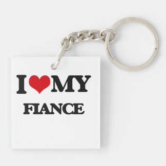 I love my Fiance Double-Sided Square Acrylic Key Ring