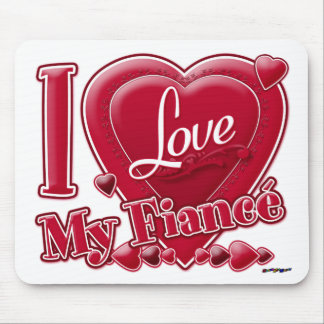 I Love My Fiancé red - heart Mouse Pad