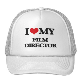 I love my Film Director Trucker Hat