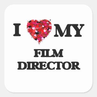 I love my Film Director Square Sticker