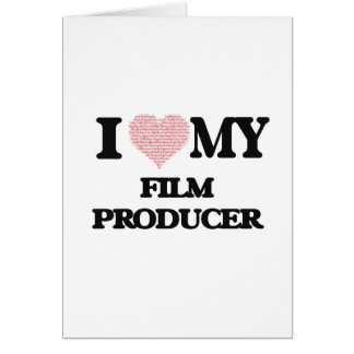 I love my Film Producer (Heart Made from Words) Greeting Card