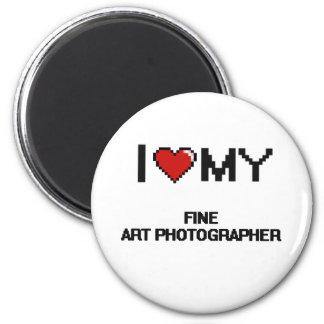 I love my Fine Art Photographer 2 Inch Round Magnet