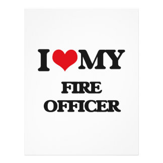 I love my Fire Officer Personalized Flyer