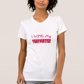 I LOVE My, Firefighter!-T-Shirt T-Shirt